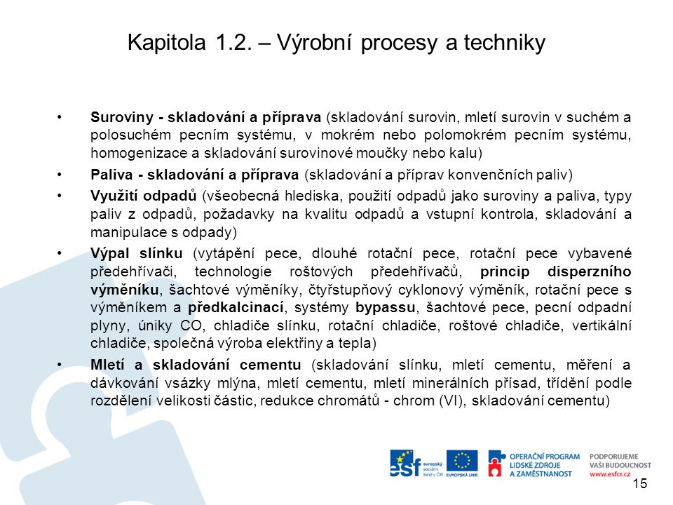 Kapitola 1.2. – Výrobní procesy a techniky