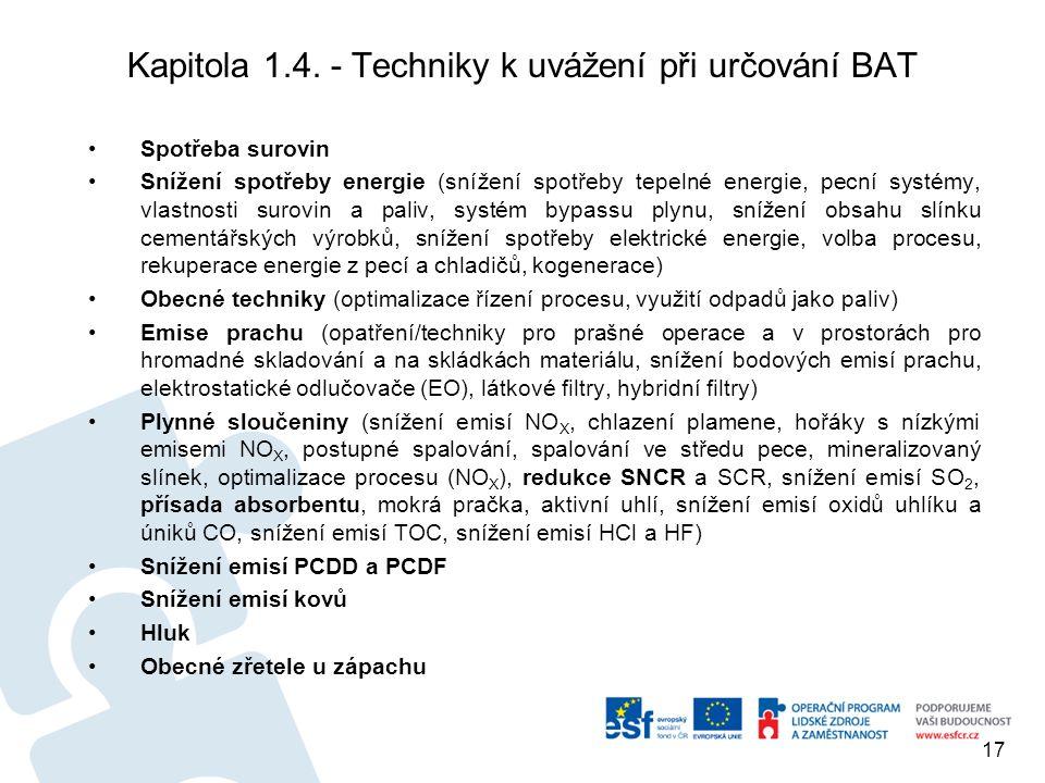 Kapitola 1.4. - Techniky k uvážení při určování BAT