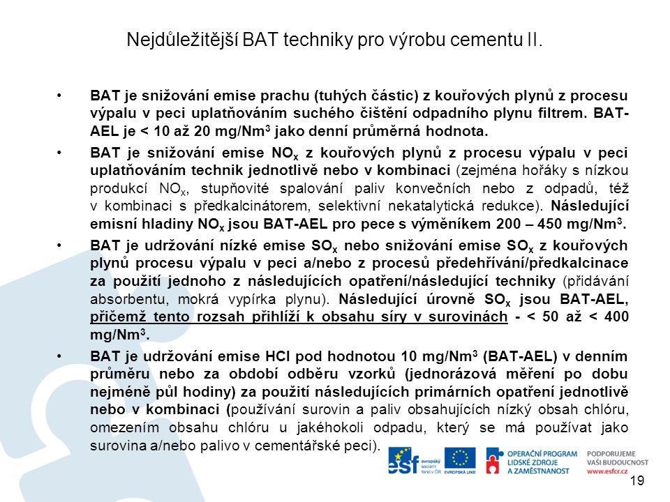 Nejdůležitější BAT techniky pro výrobu cementu II.
