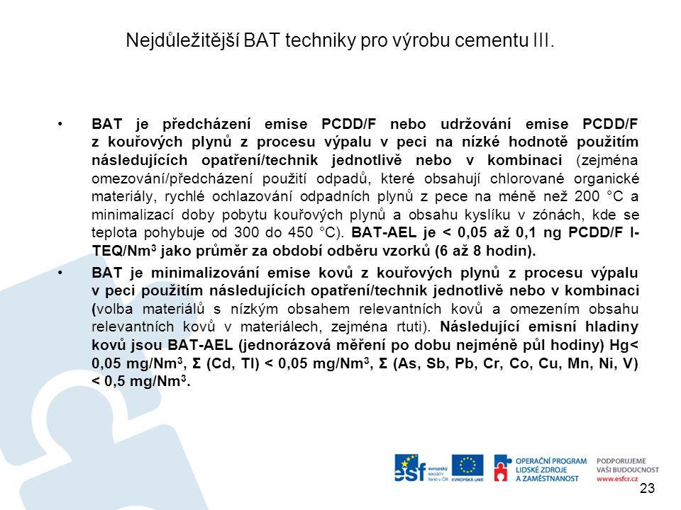 Nejdůležitější BAT techniky pro výrobu cementu III.