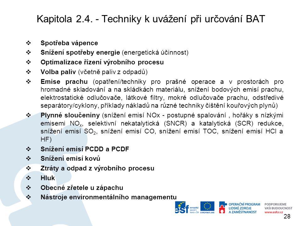 Kapitola 2.4. - Techniky k uvážení při určování BAT