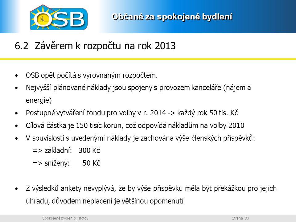 6.2 Závěrem k rozpočtu na rok 2013
