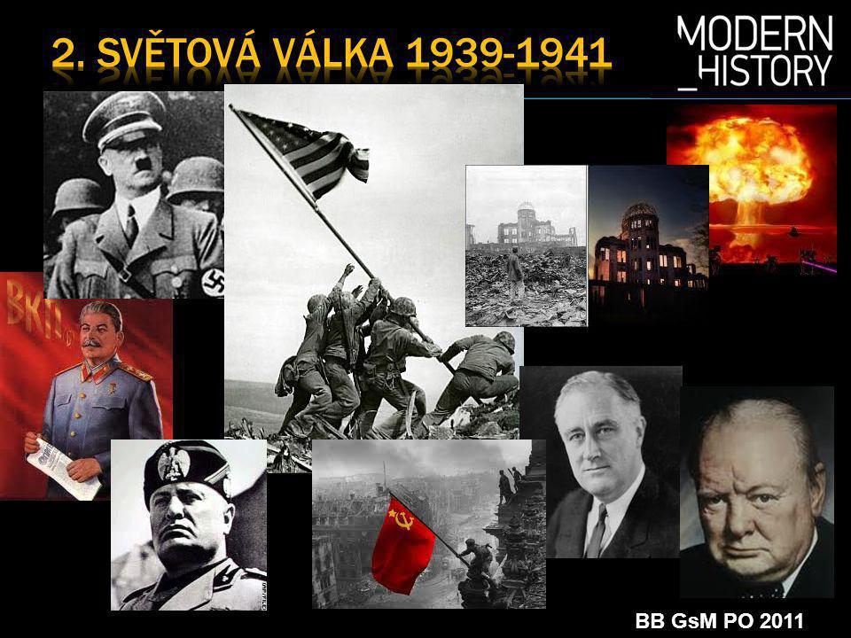 2. SvĚtová vÁlka 1939-1941 BB GsM PO 2011