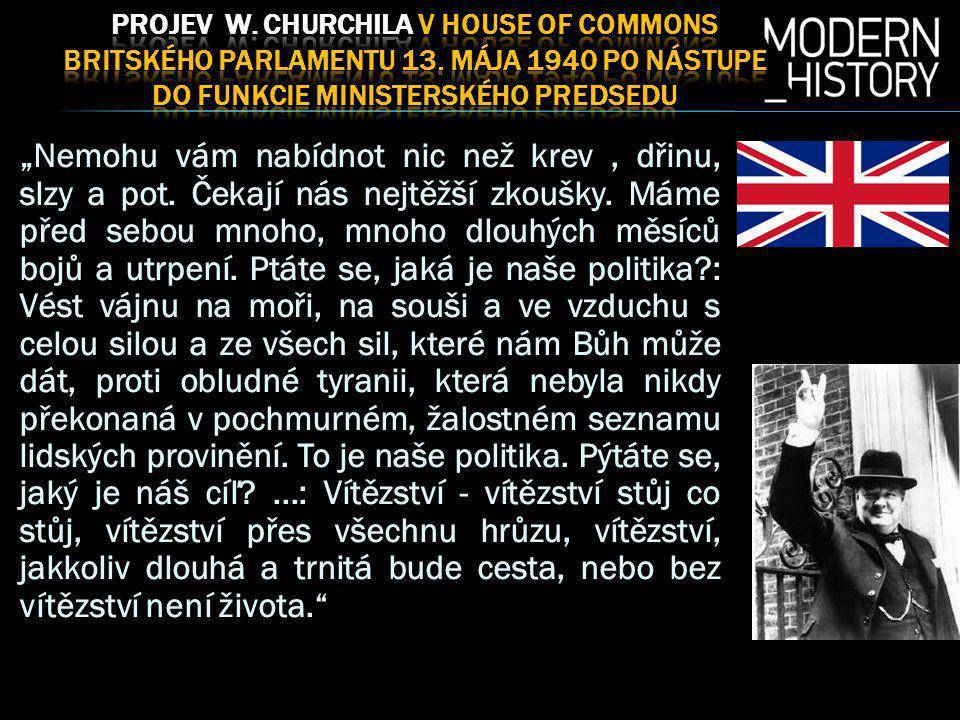 PRoJeV W. CHURCHILA V HOUSE OF COMMONS BRITSKÉHO PARLAMENTU 13