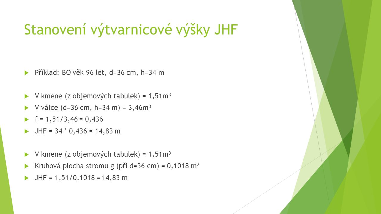 Stanovení výtvarnicové výšky JHF