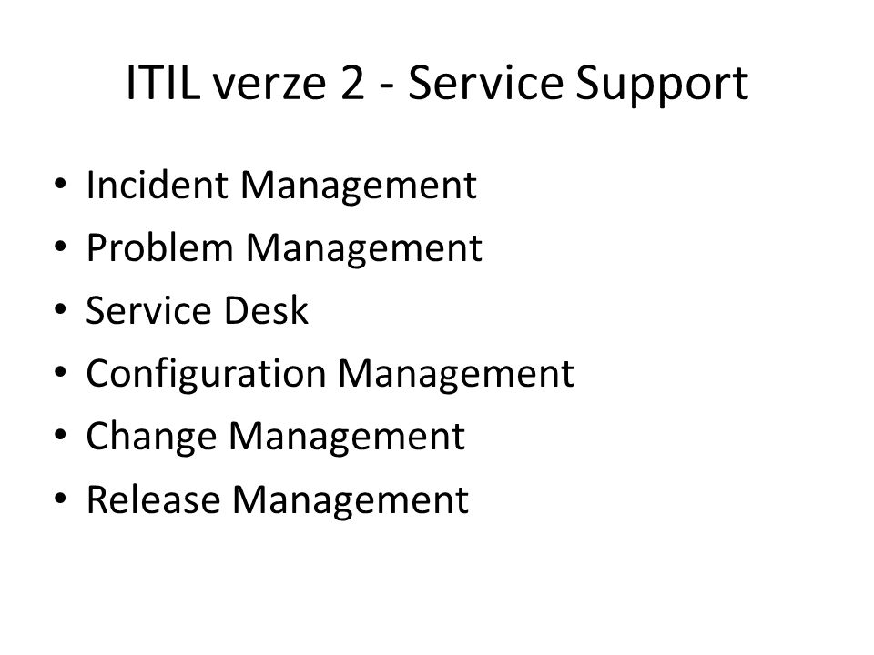 ITIL verze 2 - Service Support