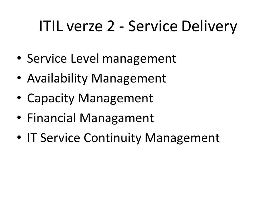 ITIL verze 2 - Service Delivery