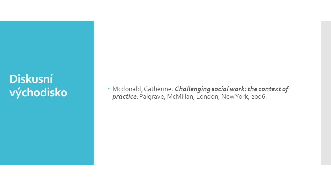Mcdonald, Catherine. Challenging social work: the context of practice