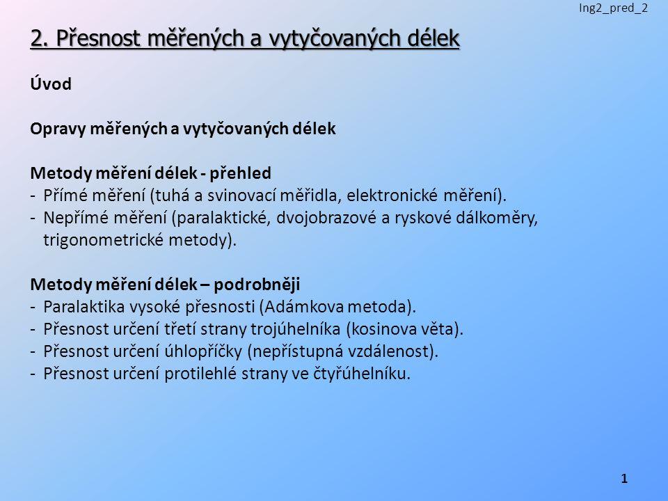 2. Přesnost měřených a vytyčovaných délek