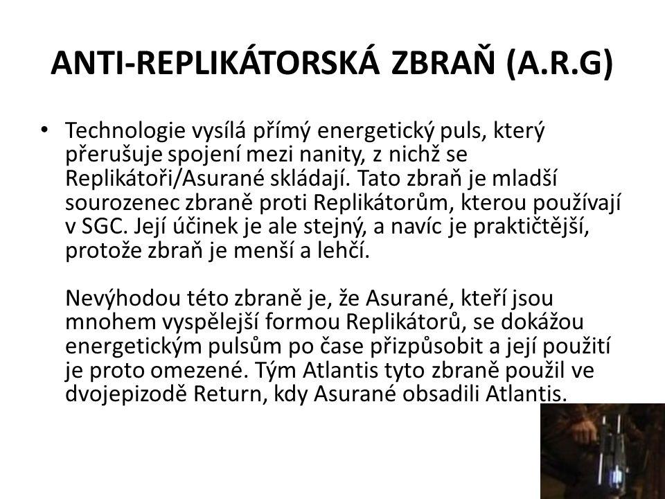 ANTI-REPLIKÁTORSKÁ ZBRAŇ (A.R.G)