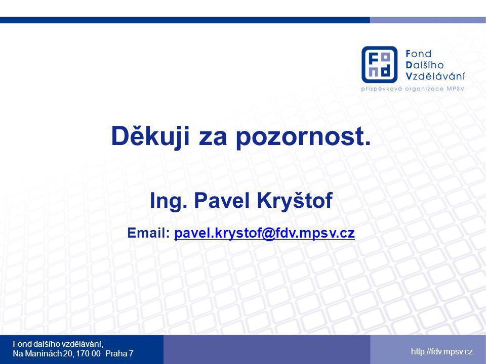 Email: pavel.krystof@fdv.mpsv.cz