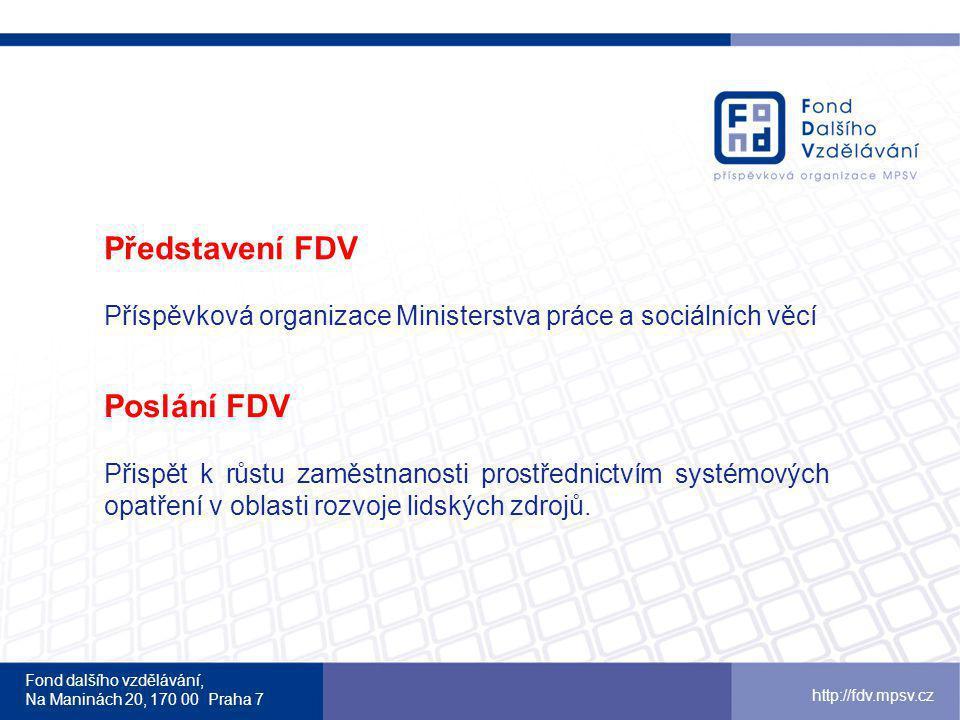 Představení FDV Poslání FDV
