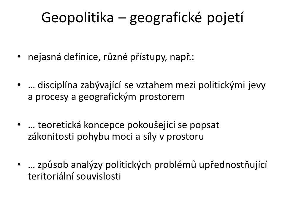 Geopolitika – geografické pojetí