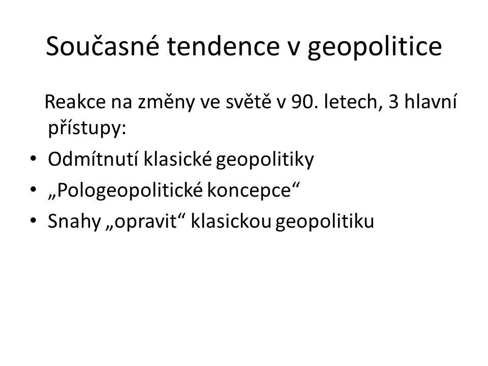 Současné tendence v geopolitice