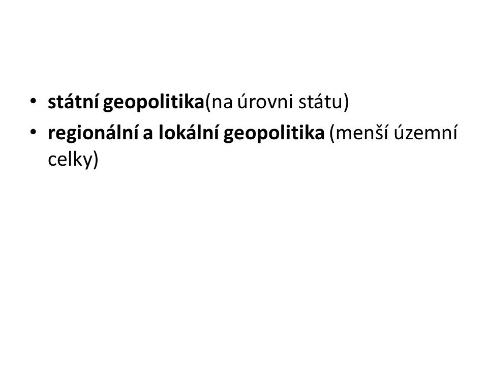 státní geopolitika(na úrovni státu)
