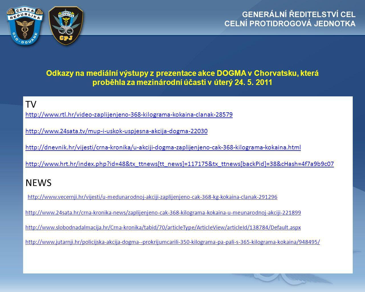 Odkazy na mediální výstupy z prezentace akce DOGMA v Chorvatsku, která proběhla za mezinárodní účasti v úterý 24. 5. 2011