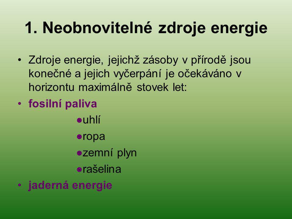 1. Neobnovitelné zdroje energie