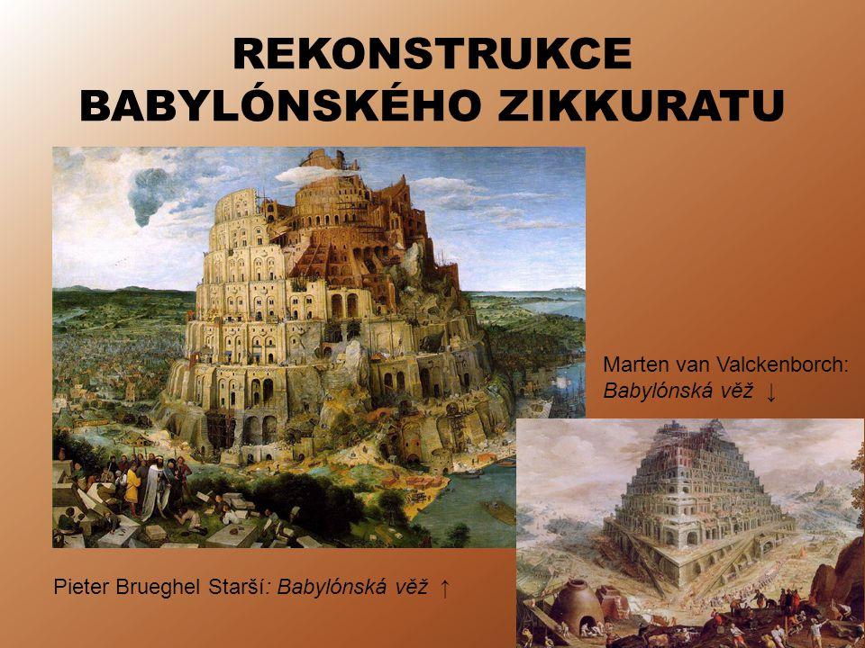 REKONSTRUKCE BABYLÓNSKÉHO ZIKKURATU