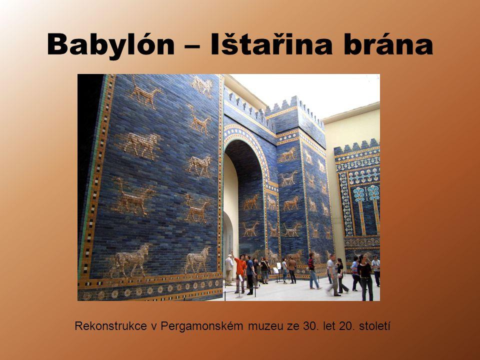 Babylón – Ištařina brána