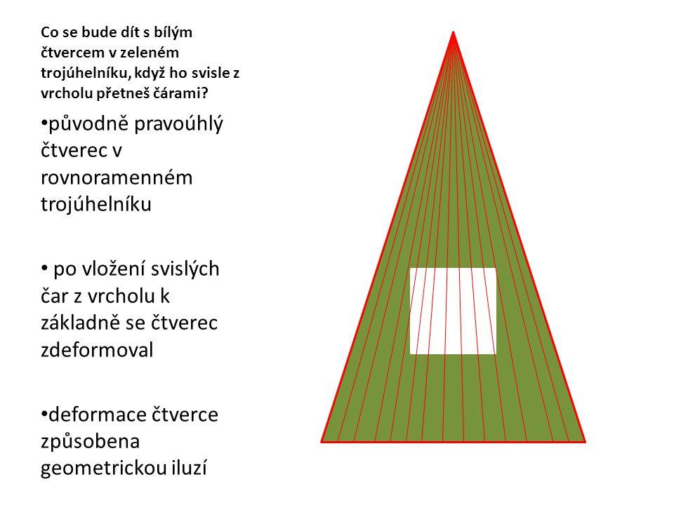 původně pravoúhlý čtverec v rovnoramenném trojúhelníku
