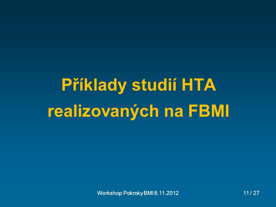 Příklady studií HTA realizovaných na FBMI