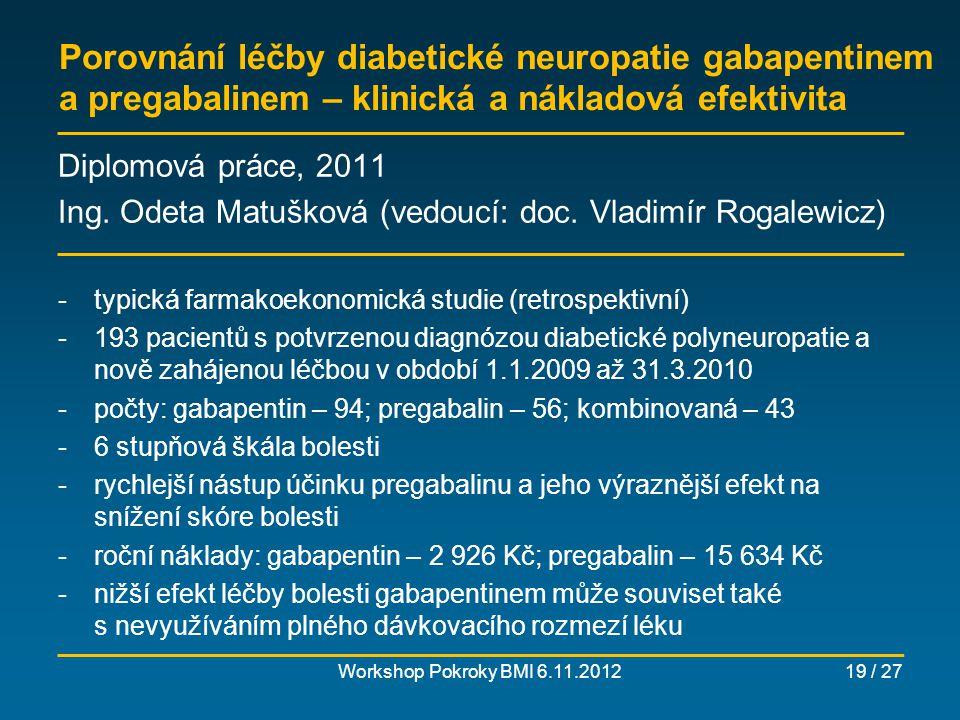 Porovnání léčby diabetické neuropatie gabapentinem a pregabalinem – klinická a nákladová efektivita