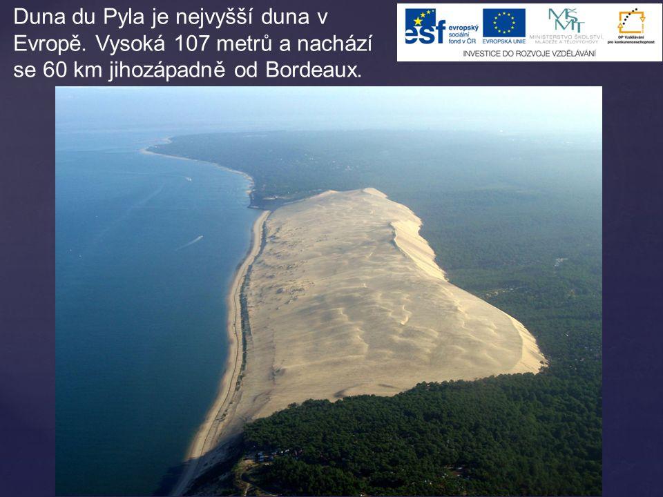 Duna du Pyla je nejvyšší duna v Evropě