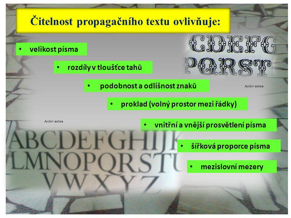 Čitelnost propagačního textu ovlivňuje: