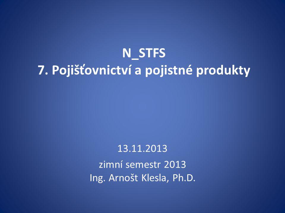 N_STFS 7. Pojišťovnictví a pojistné produkty