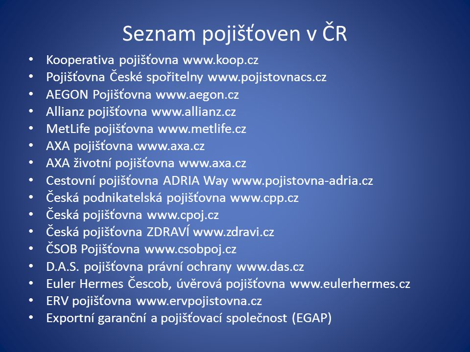 Seznam pojišťoven v ČR Kooperativa pojišťovna www.koop.cz