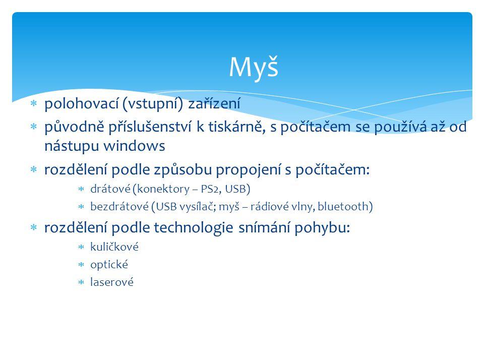 Myš polohovací (vstupní) zařízení