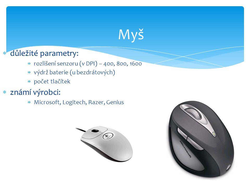 Myš důležité parametry: známí výrobci: