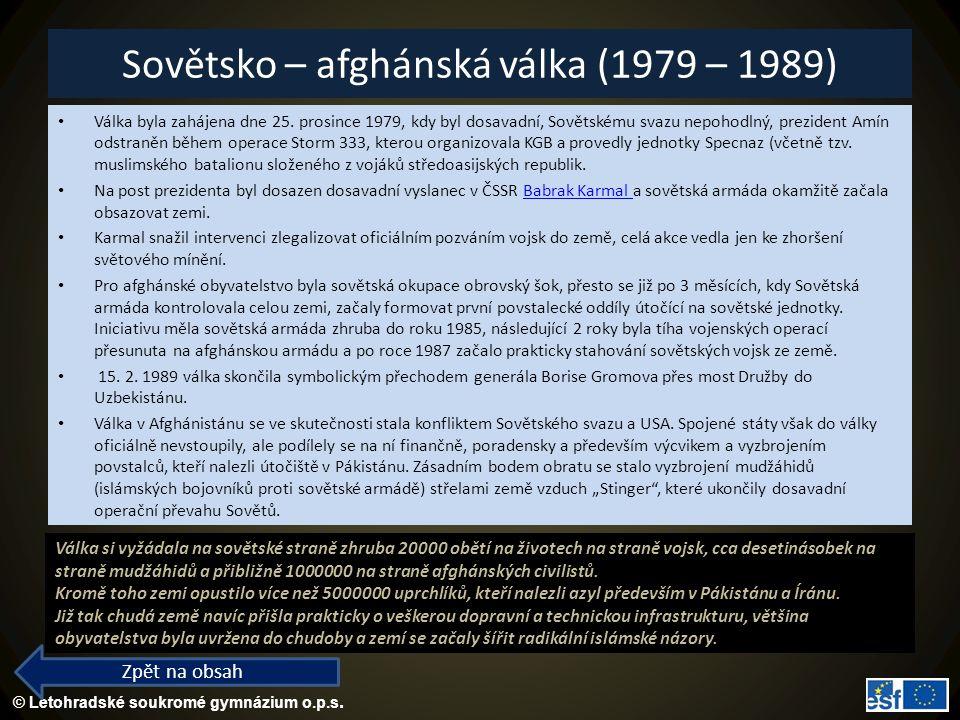 Sovětsko – afghánská válka (1979 – 1989)