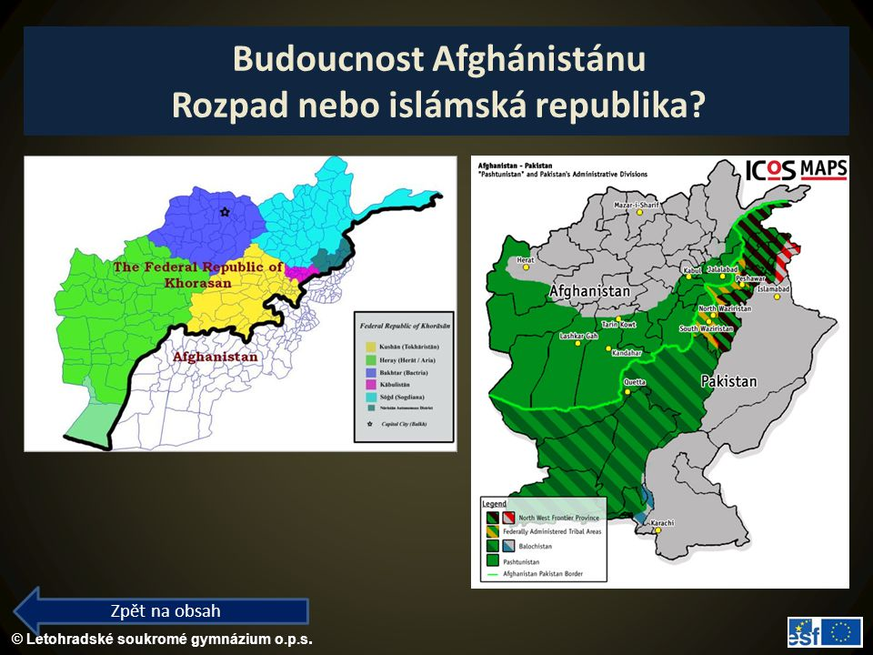 Budoucnost Afghánistánu Rozpad nebo islámská republika