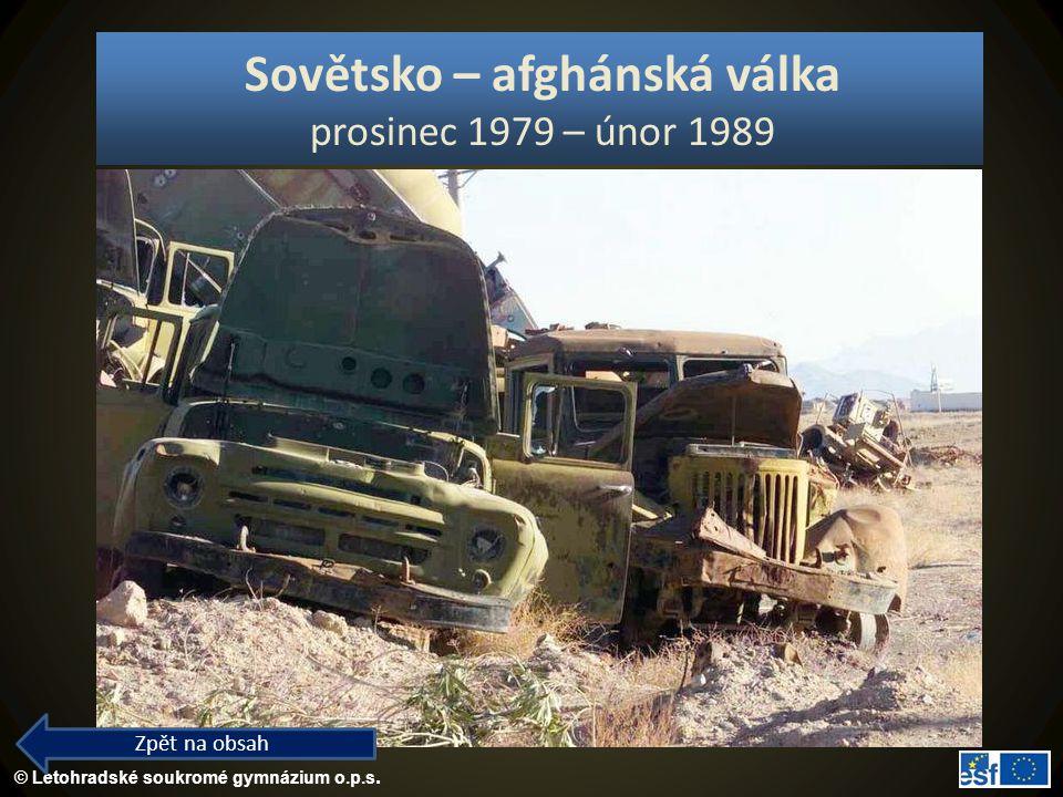 Sovětsko – afghánská válka prosinec 1979 – únor 1989