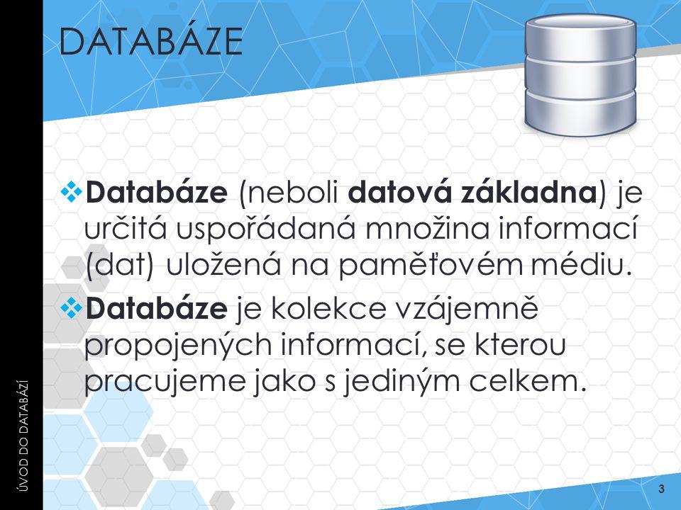 Databáze Úvod do databází. Databáze (neboli datová základna) je určitá uspořádaná množina informací (dat) uložená na paměťovém médiu.