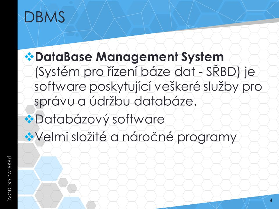 DBMS Úvod do databází.