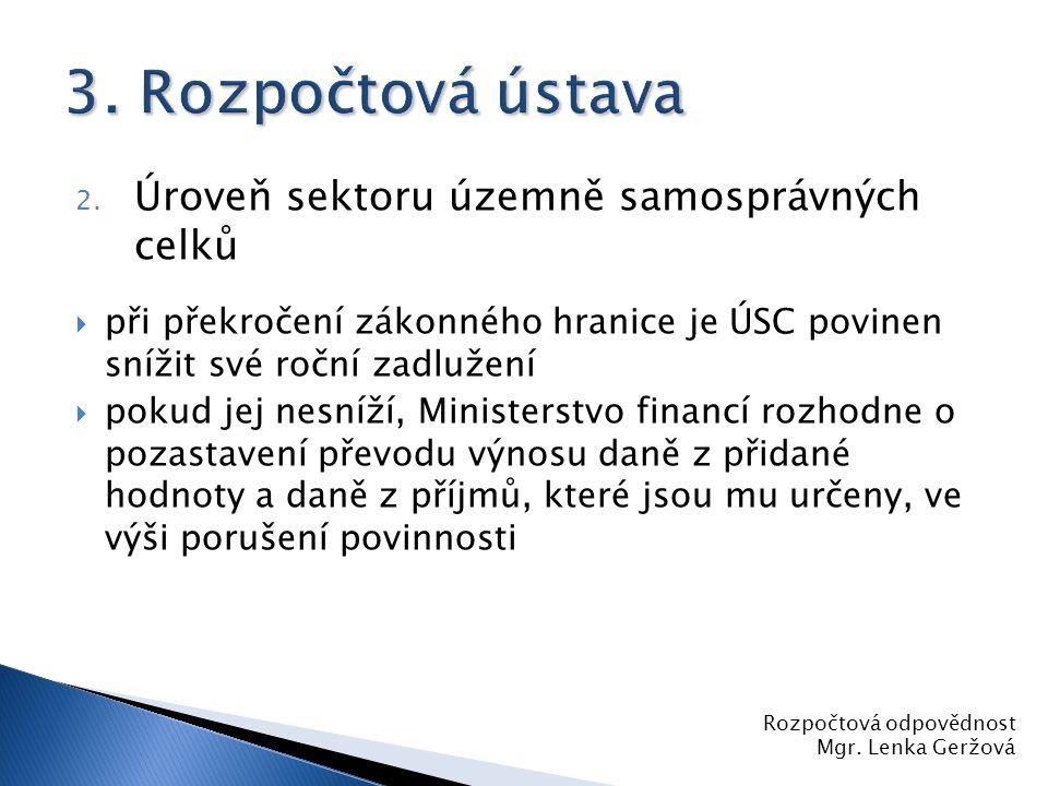 3. Rozpočtová ústava Úroveň sektoru územně samosprávných celků