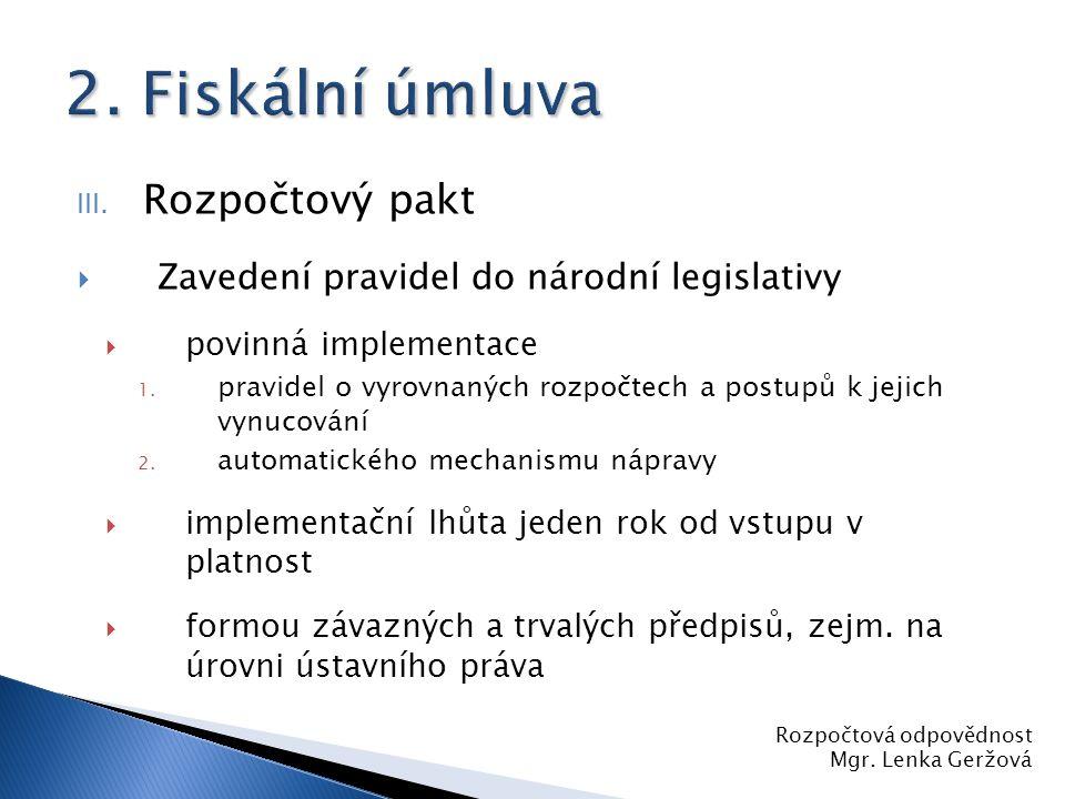 2. Fiskální úmluva Rozpočtový pakt