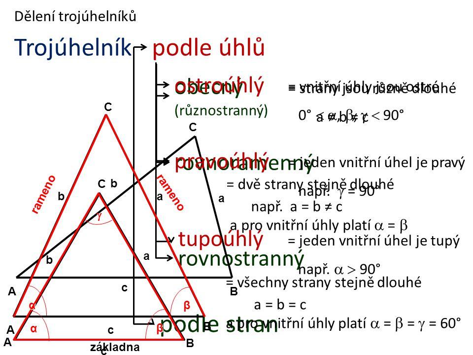 Trojúhelník podle úhlů podle stran ostroúhlý obecný (různostranný)