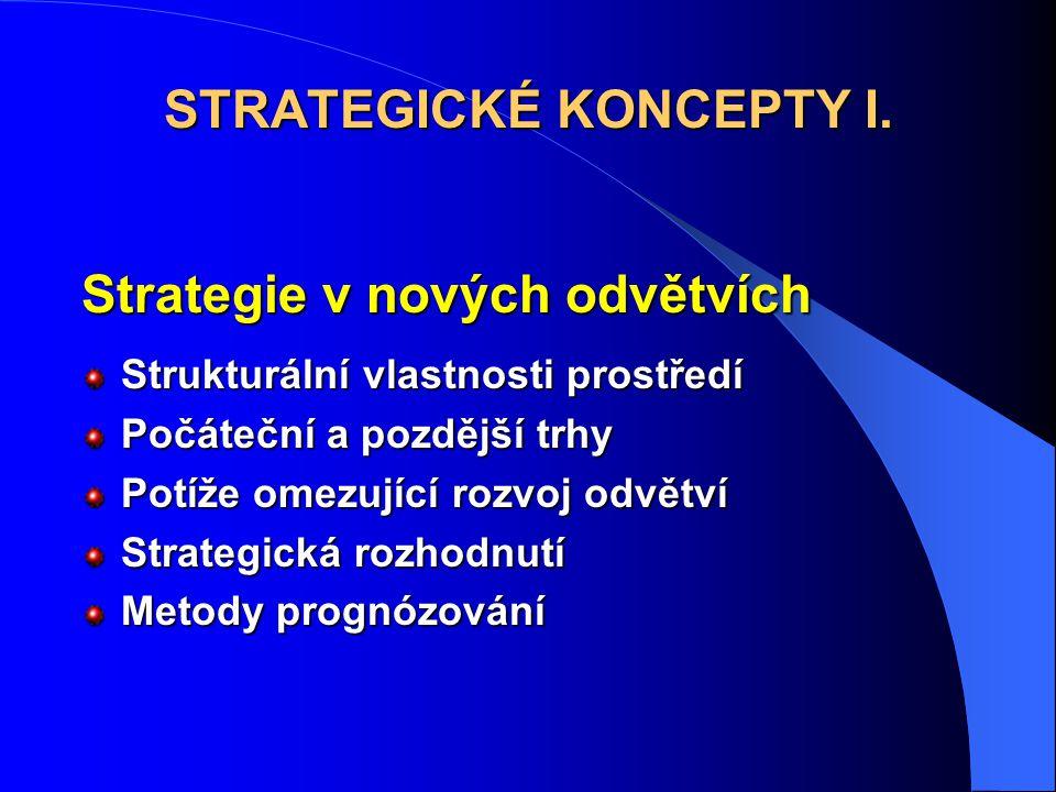 STRATEGICKÉ KONCEPTY I.