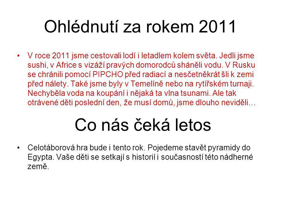 Ohlédnutí za rokem 2011 Co nás čeká letos