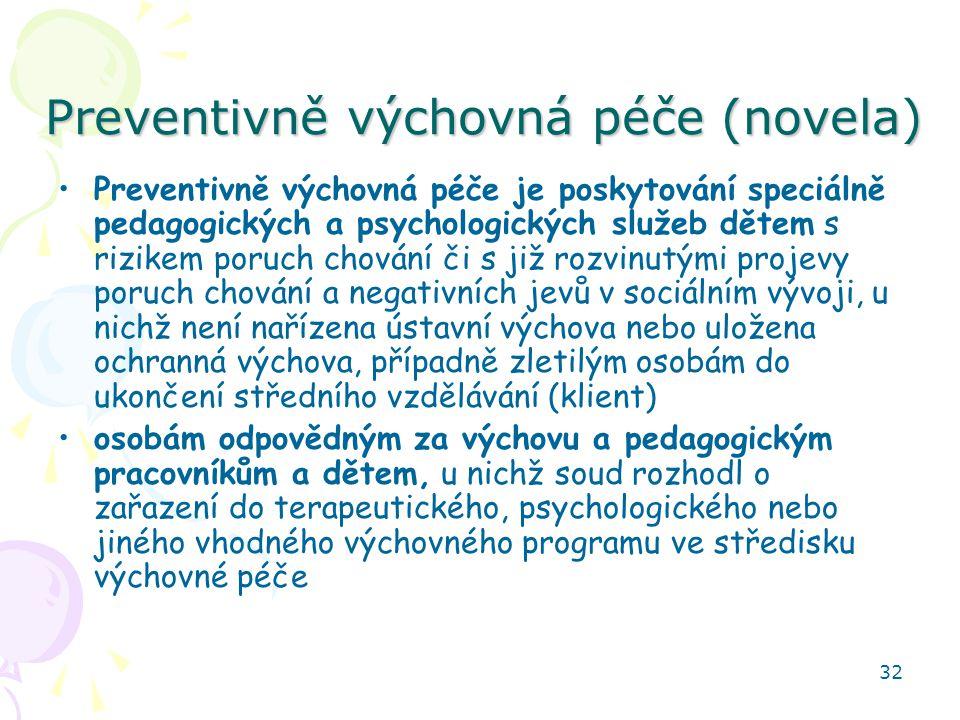 Preventivně výchovná péče (novela)