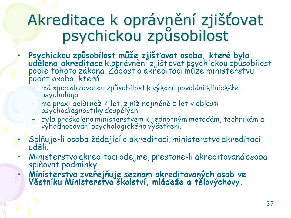 Akreditace k oprávnění zjišťovat psychickou způsobilost