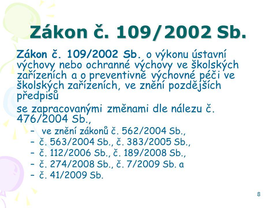 Zákon č. 109/2002 Sb.