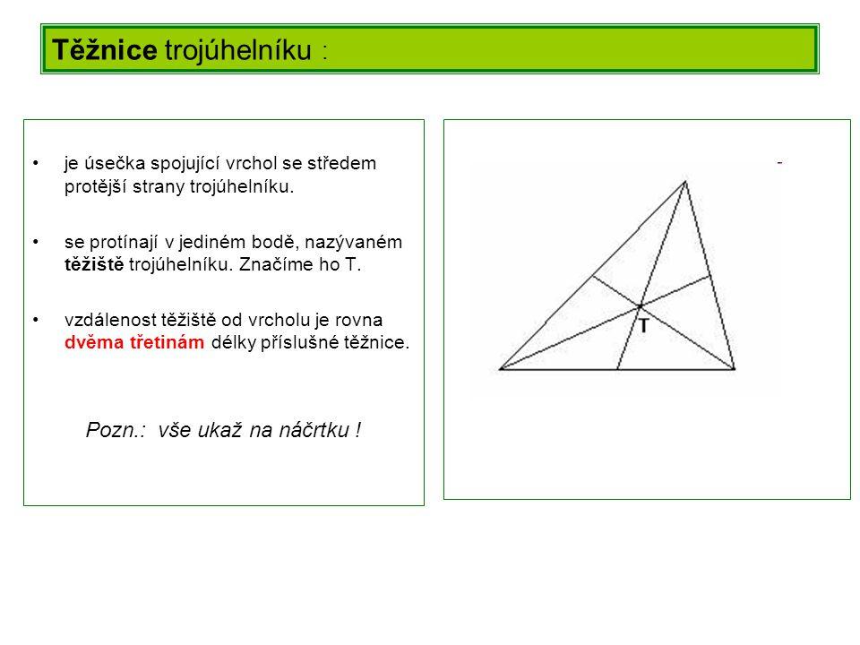 Těžnice trojúhelníku :