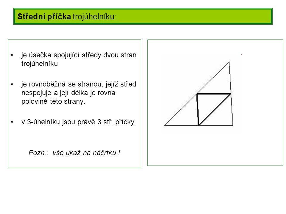 Střední příčka trojúhelníku: