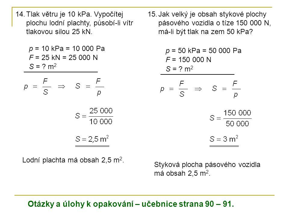 Otázky a úlohy k opakování – učebnice strana 90 – 91.
