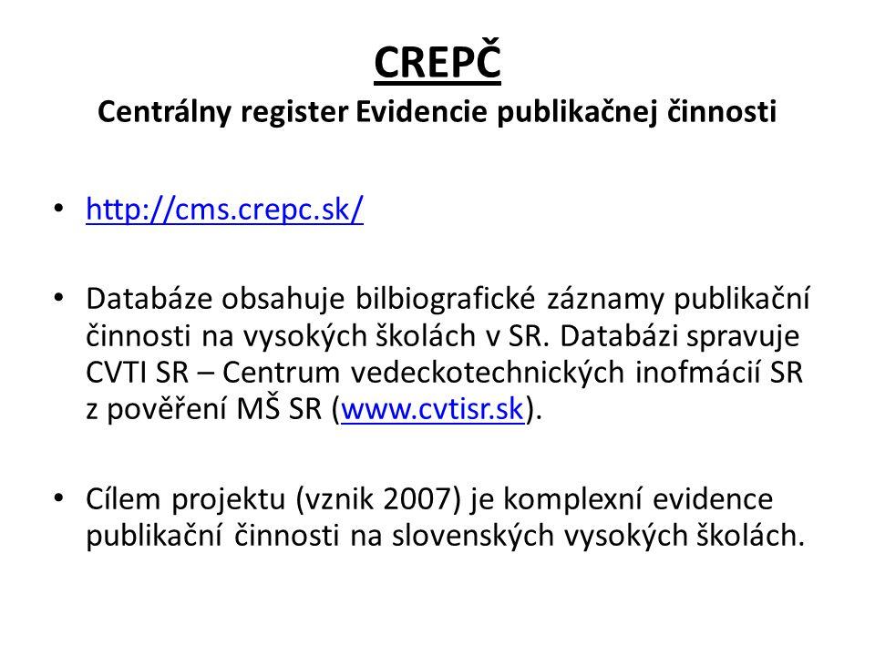 CREPČ Centrálny register Evidencie publikačnej činnosti