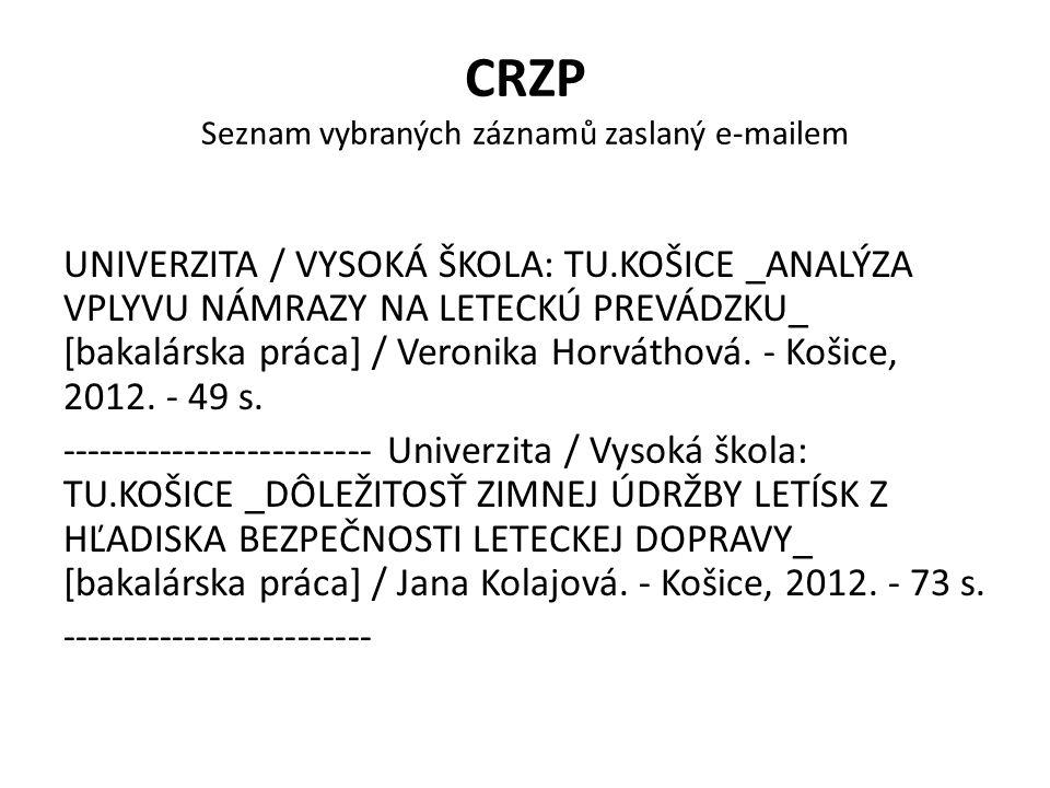 CRZP Seznam vybraných záznamů zaslaný e-mailem